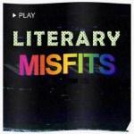 Literary Misfits