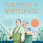 Mortimer and Whitehouse – Gone Fishing