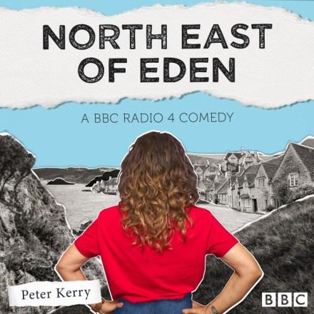 North East of Eden
