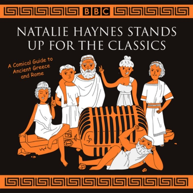 Natalie Haynes Stands Up for the Classics