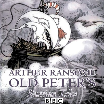 Old Peter's Russian Tales by Arthur Ransome