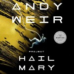 Project Hail Mary – Andy Weir