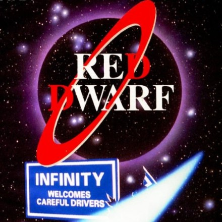 Red Dwarf – Infinity Welcomes Careful Drivers BBC