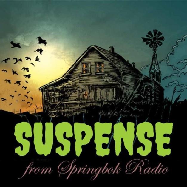Suspense from Springbok Radio