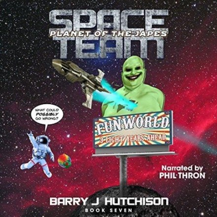 Space Team [07] Planet of the Japes