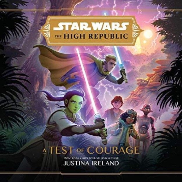Star Wars – The High Republic – A Test of Courage