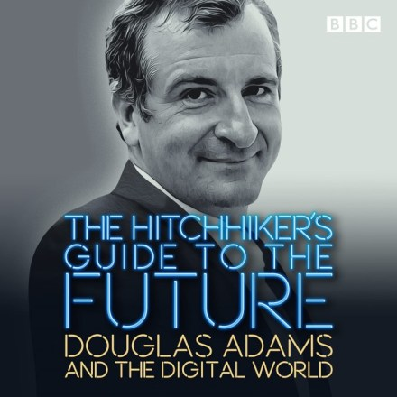 The Hitchhiker's Guide to the Future