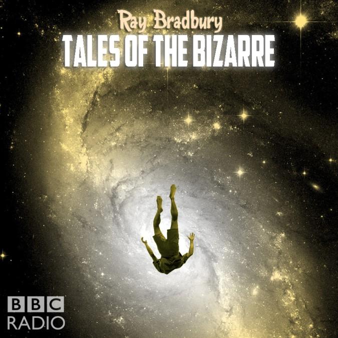 Tales of the Bizarre by Ray Bradbury