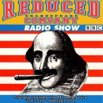 The Reduced Shakespeare Radio Show