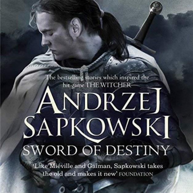 The Witcher [2] Sword of Destiny