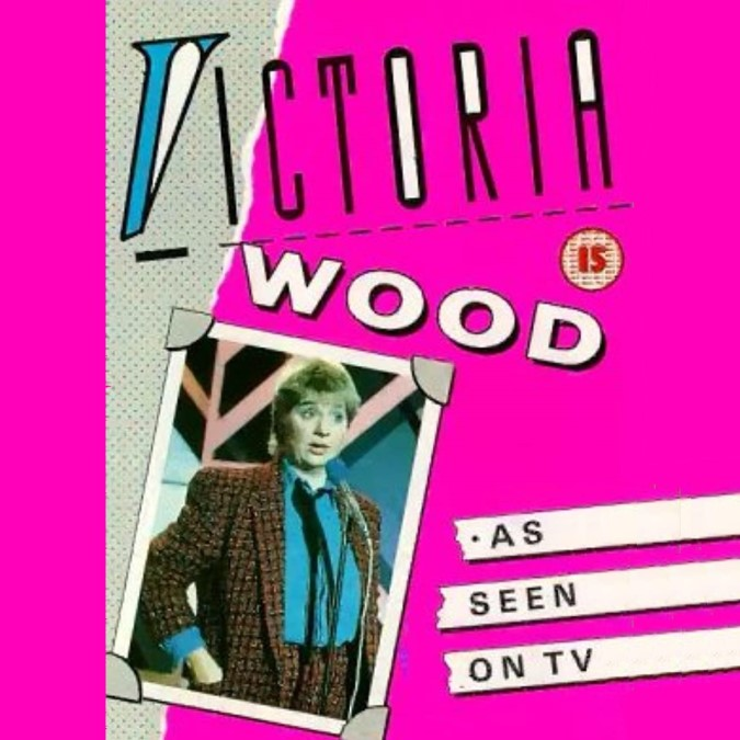 Victoria Wood….As seen on TV