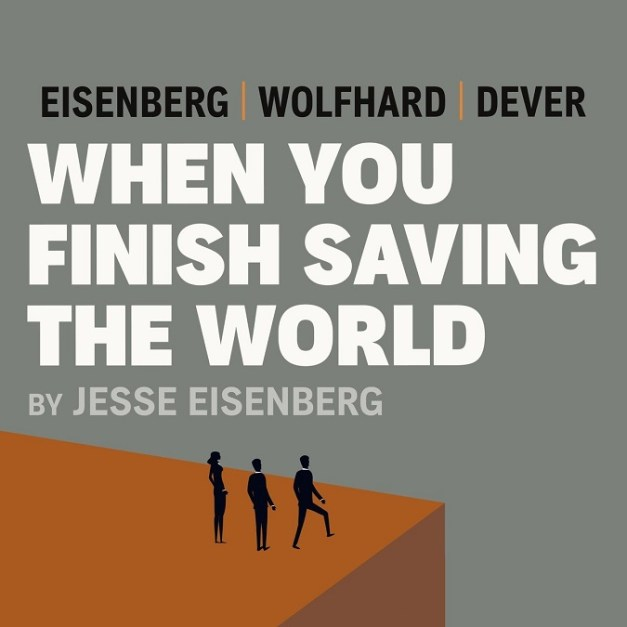When You Finish Saving the World – Jesse Eisenberg
