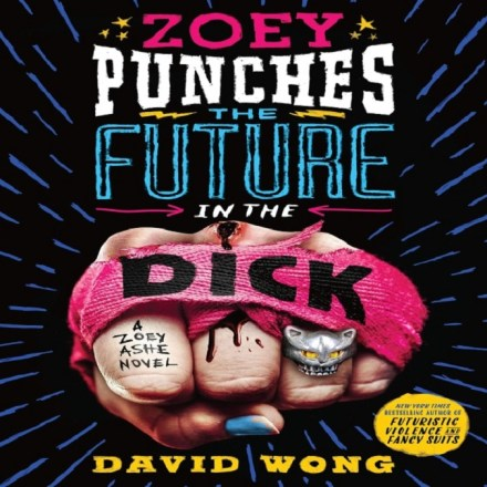 Zoey Punches the Future in the Dick [2] Zoey Ashe Series