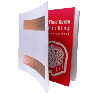 The Field Guide to Hacking