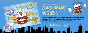 New Little Dim Sum Warriors Book 'Bao Man' in english and chinese