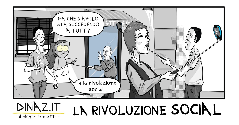 la rivoluzione social dinaz blog a fumetti