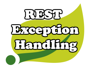 Exception Handling for REST with Spring using