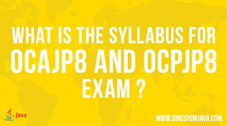 What Is The Syllabus For Ocajp8 And Ocpjp8 Exam