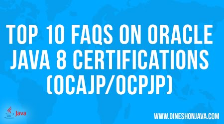 Top 10 FAQs on Oracle Java 8 Certifications