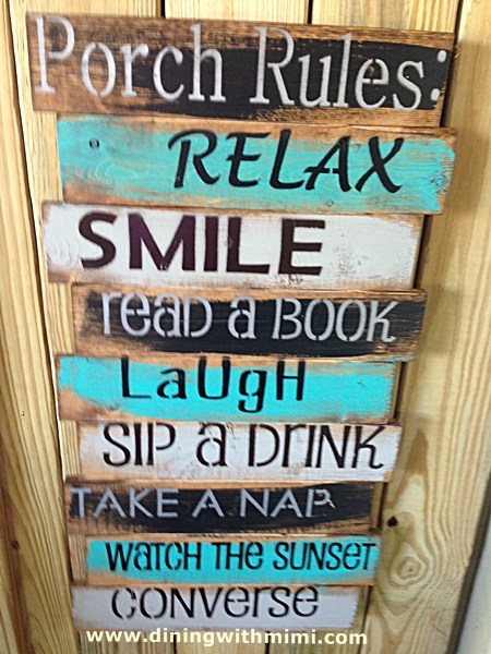Porch Rules to live by