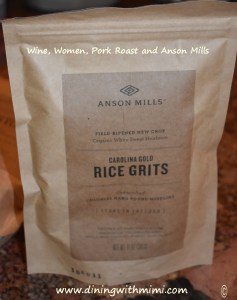 Bag of Carolina Gold Rice Grits from Anson Mils WIne, Women, Roast and Anson Mills www.diningwithmimi.com