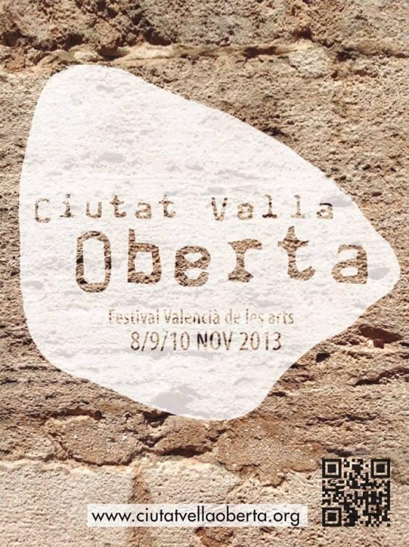 Ciutat Vella Oberta Valencia cartel