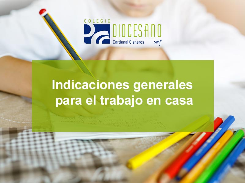 Indicaciones generales para el trabajo escolar en casa