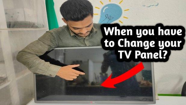 Change the TV Panel