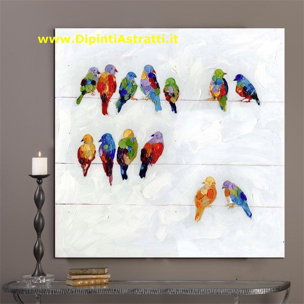 Quadri su tela con uccellini colorati dipintiastratti for Dipinti figurativi moderni