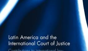 Almeida & Sorel: Latin America and the International Court of Justice