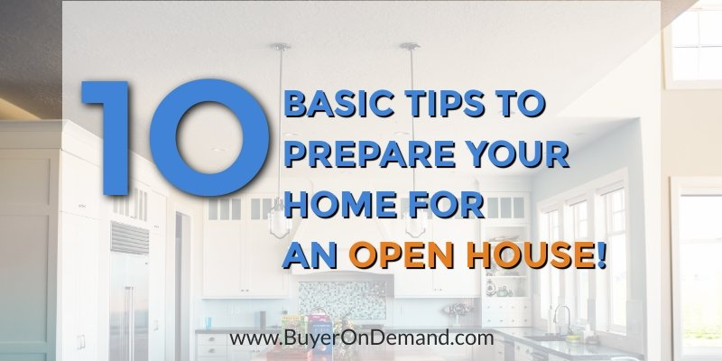 Tips to Prepare Your Home for an Open House