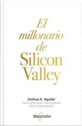 Portada El millonario de Silicon Valley.