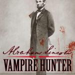 Abraham Lincoln, Vampire Hunter Review