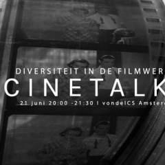 CineTalks: Diversiteit in de Nederlandse filmwereld – 21 juni