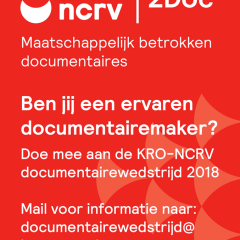 Ben jij documentairemaker? Doe mee aan de KRO-NCRV documentairewedstrijd 2018