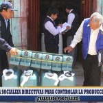 DIRESA socializa directivas para controlar la producción de alcohol