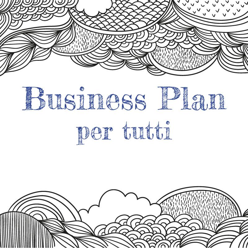 Dispense del corso per realizzare il Business Plan