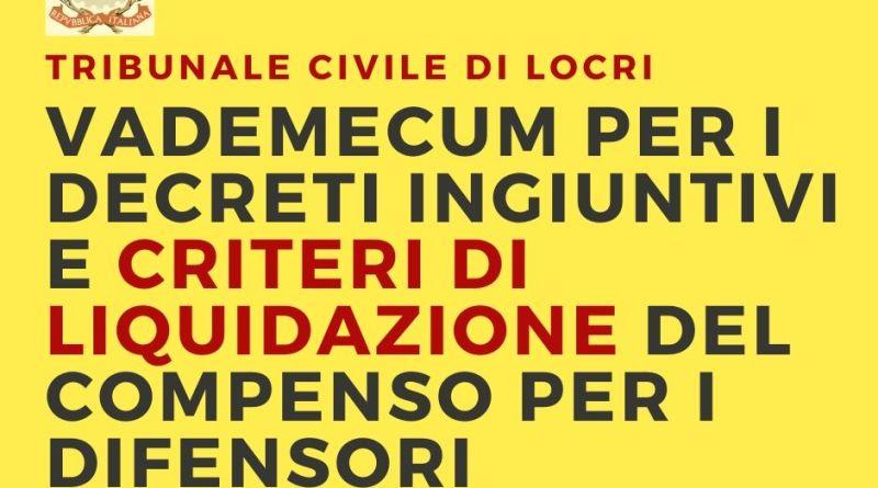 Tribunale di Locri: vademecum per i procedimenti monitori e criteri di liquidazione del compenso per i difensori