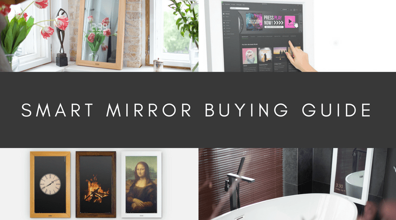 Smart mirror buying guide