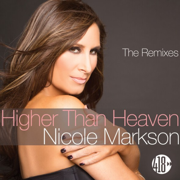 remixes: Nicole Markson – Higher Than Heaven