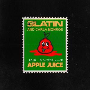 remixes: Slatin - Apple Juice (feat Carla Monroe)
