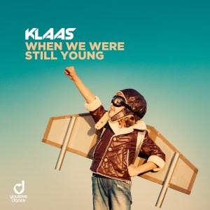remixes: Klaas - When We Were Still Young