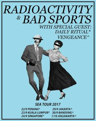 Radioactivity/Bad Sports Southeast Asia Tour Poster