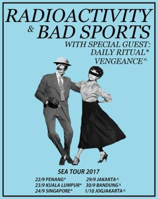 Radioactivity/Bad Sports Southeast Asia Tour Poster