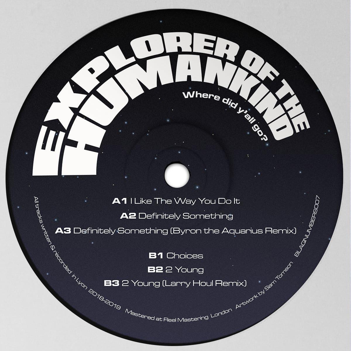 Explorer Of The Humankind - Where Did Ya'll Go
