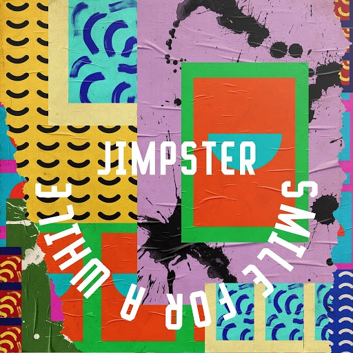 Jimpster - Smile For A While