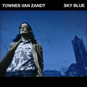 Resultado de imagen de Townes Van Zandt - Sky Blue