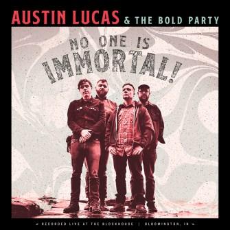"""Nuevo disco en directo de Austin Lucas & The Bold Party, """"No One ..."""