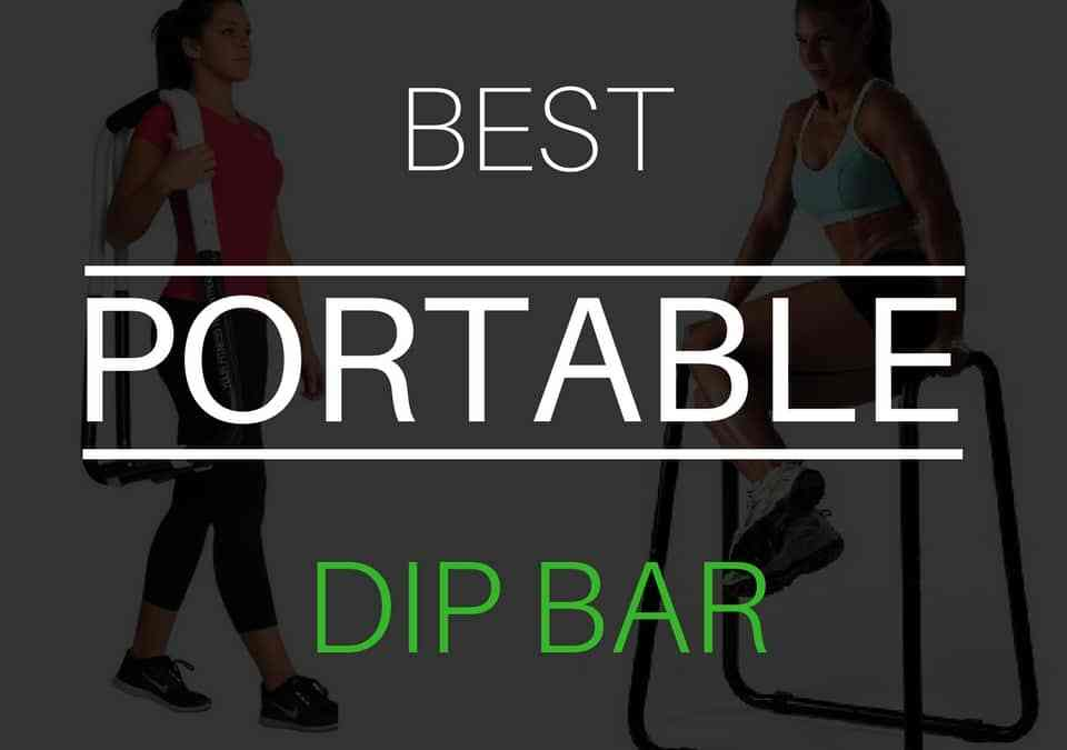 Best Portable Dip Bar 2018 – Review & Buyers Guide