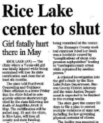 news article about Rice Lake Center to Shut because of girl being fatally hurt